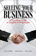 Selling Your Business: A Practical Guide to Getting It Done Right